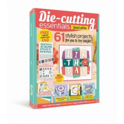 Die-Cutting Essentials Special Magazine & Kit Issue 7