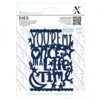 X-cut Dies (1pc) - Once In A Lifetime
