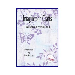 Imagination Crafts DVD Technique Workshop 1