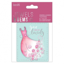 Papermania Embellished Topper - You are So Lovely - Jewels & Gems