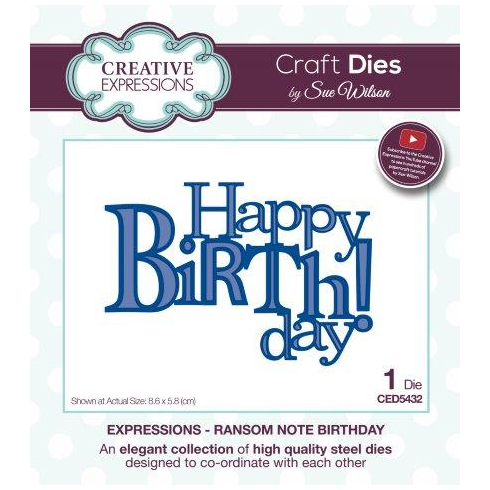 Sue Wilson Expressions Collection Ransom Note Birthday Die