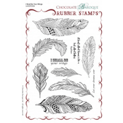 Chocolate Baroque I Shall Be Your Wings Rubber Stamp sheet - A5