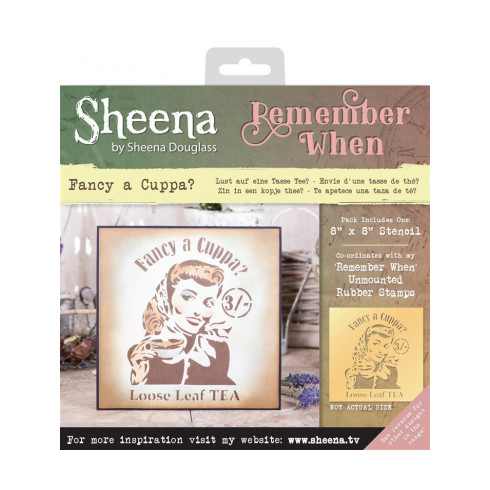 Sheena Remember When Stencil - Fancy A Cuppa?