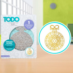 TODO Hot Foil Press Timeless Bauble