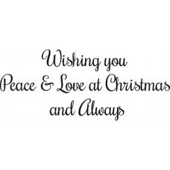 Woodware Just Words - Wishing you Peace and Love at Christmas